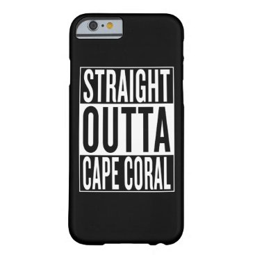 USA Themed straight outta Cape Coral Barely There iPhone 6 Case