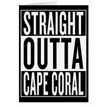USA Themed straight outta Cape Coral Card