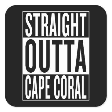 USA Themed straight outta Cape Coral Square Sticker