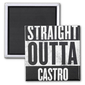 Straight Outta Castro square fridge magnet