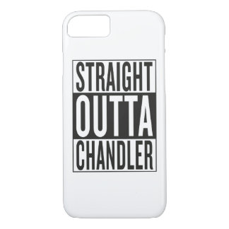 straight outta Chandler iPhone 7 Case