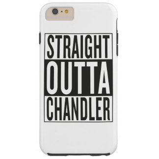 straight outta Chandler Tough iPhone 6 Plus Case