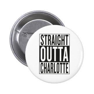 straight outta Charlotte Pinback Button