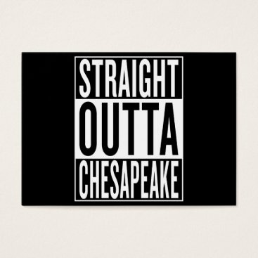 USA Themed straight outta Chesapeake Business Card