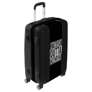 straight outta Chicago Luggage