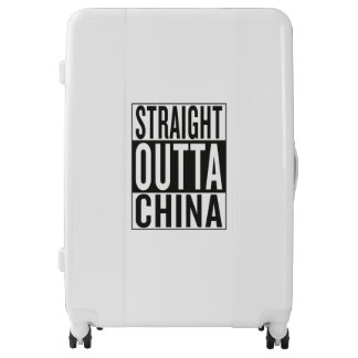 straight outta China Luggage