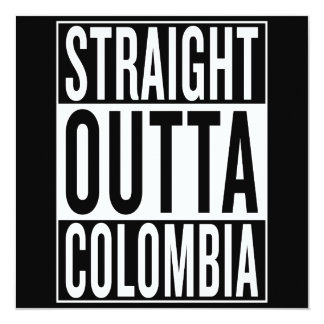 straight outta Colombia Card