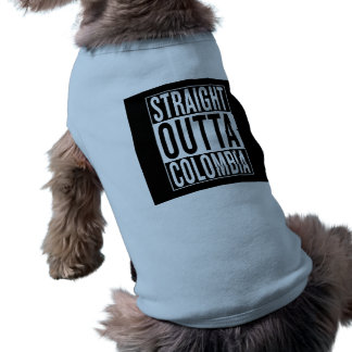 straight outta Colombia T-Shirt