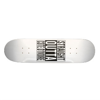 straight outta Cote d'Ivoire Skateboard