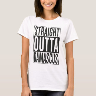 straight outta Damascus T-Shirt