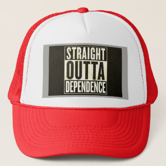Straight Outta Dependence Trucker Hat