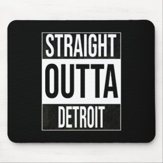 Straight Outta  Detroit, #Detroit Mouse Pad