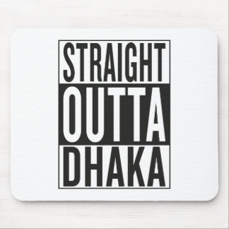 straight outta Dhaka Mouse Pad