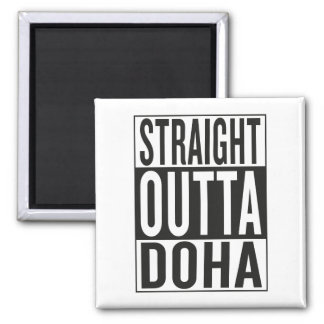 straight outta Doha Magnet
