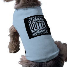 straight outta Dominica Shirt