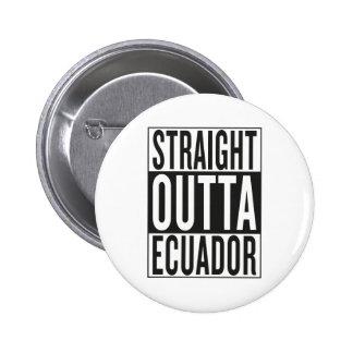 straight outta Ecuador Button