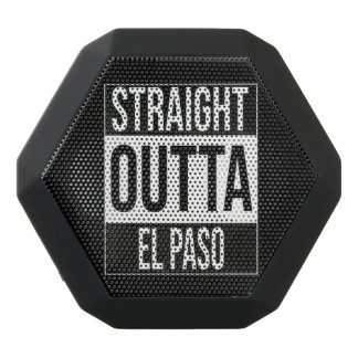 Straight Outta  El Paso, #Elpaso Black Bluetooth Speaker