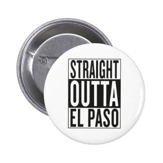 straight outta El Paso Pinback Button