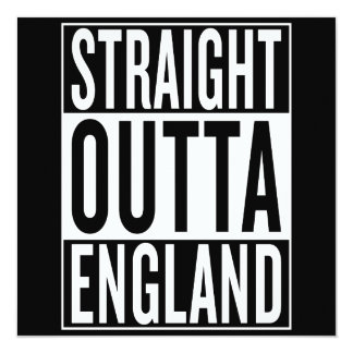 straight outta England Card