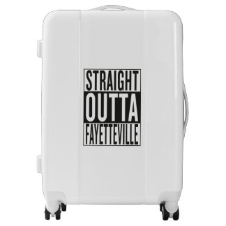 straight outta Fayetteville Luggage