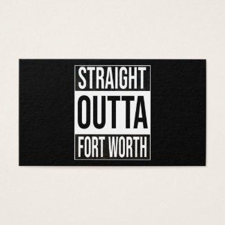 Straight Outta  Fort Worth, #fortworth Business Card