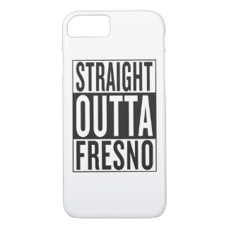 straight outta Fresno iPhone 7 Case