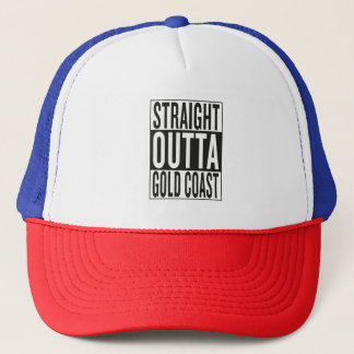 straight outta Gold Coast Trucker Hat