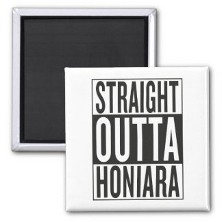 straight outta Honiara 2 Inch Square Magnet