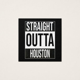 Straight Outta  Houston, #Houston Square Business Card