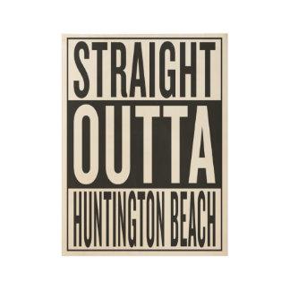 straight outta Huntington Beach Wood Poster