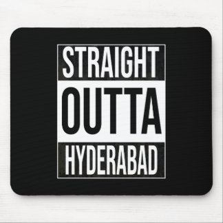 Straight Outta  Hyderabad, #Hyderabad Mouse Pad