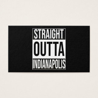 Straight Outta  Indianapolis, #Indianapolis Business Card