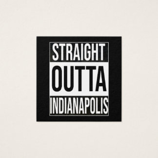 Straight Outta  Indianapolis, #Indianapolis Square Business Card