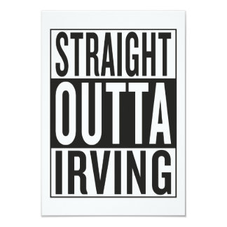 straight outta Irving Card