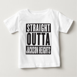 STRAIGHT OUTTA JACKSON HEIGHTS BABY T-Shirt
