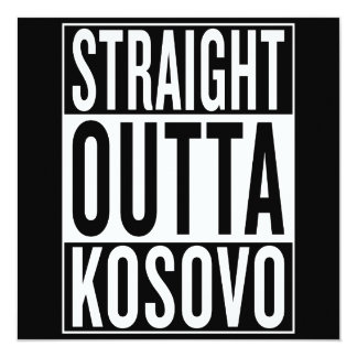 straight outta Kosovo Card