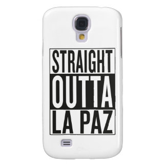 straight outta La Paz Galaxy S4 Case