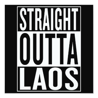 straight outta Laos Card