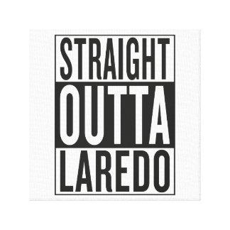 straight outta Laredo Canvas Print
