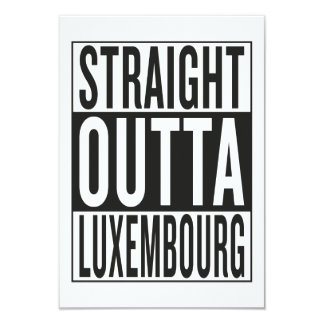 straight outta Luxembourg Card