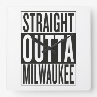 straight outta Milwaukee Square Wall Clock