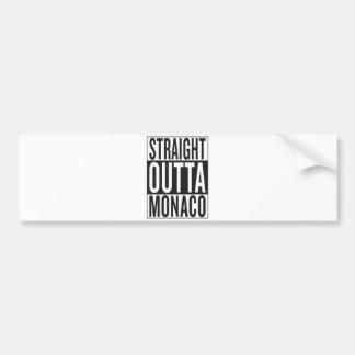 straight outta Monaco Bumper Sticker