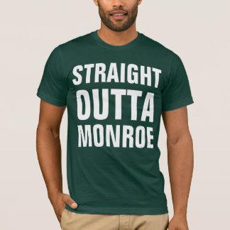 Straight outta Monroe T-Shirt