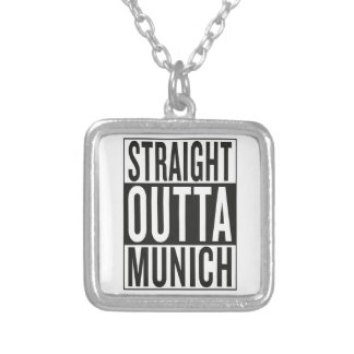 straight outta Munich Silver Plated Necklace