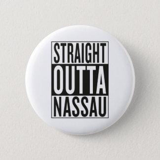 straight outta Nassau Button