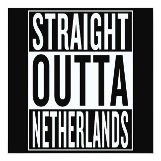 straight outta Netherlands Card