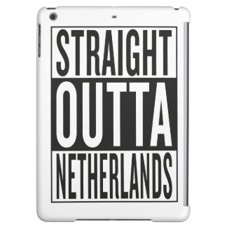 straight outta Netherlands iPad Air Case