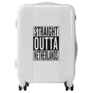straight outta Netherlands Luggage