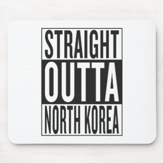 straight outta North Korea Mouse Pad