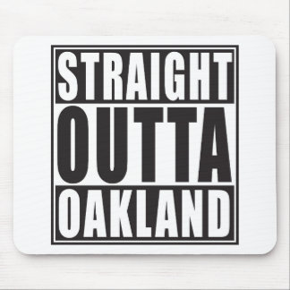 Straight Outta Oakland Black Mouse Pad
